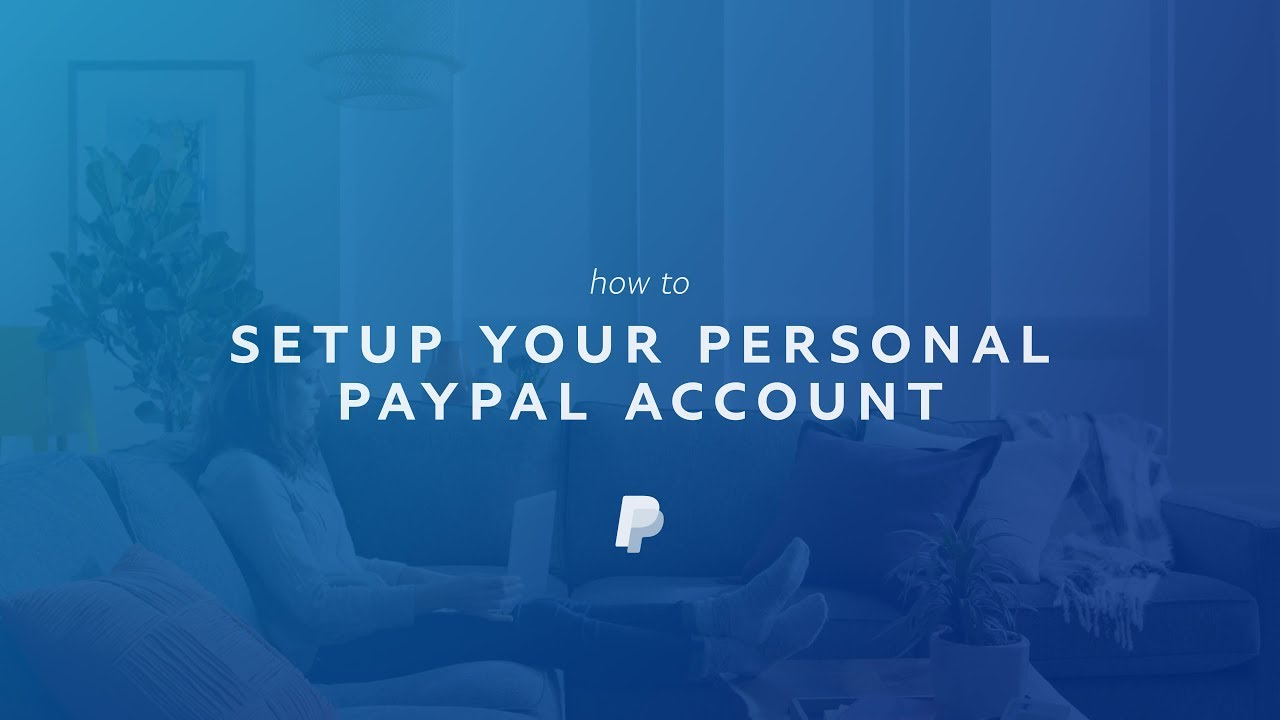 How to Set Up a PayPal Account and Receive Money From Anyone